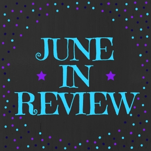 In Review June